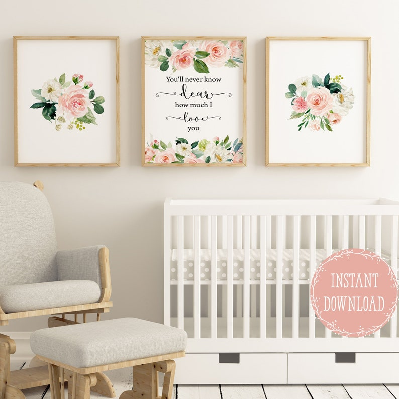 Girls room decor Nursery wall decor floral nursery prints, Baby girl  nursery wall art, You\'ll never know dear how much I love you