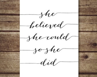 She Believed She Could So She Did 5x7 printable, Positive quotes, Girls room art, Inspirational Quote Art, Typography art INSTANT DOWNLOAD