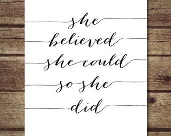 She Believed She Could So She Did, Black and White Printable Art, positive quote Print Nursery Art, Inspirational Quote Art INSTANT DOWNLOAD