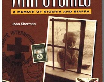 War Stories: A Memoir of Nigeria and Biafra