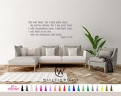 Isaiah 41:10 Do not Fear I Am With You Strength Help Hold Vinyl Wall Decal Custom Decoration Quote Sticker. 19 Colors - Multiple Size Choice