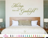 Always Kiss Me Goodnight Decal Inspirational Wall Quote Saying Removable Art Sticker Mirror Bedroom Living Room Wall Home Decor