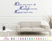 Live Every Moment, Laugh Every Day, Love Beyond Words - Removable Art Wall Quote Sticker Vinyl Decal Home Room Décor Bedroom Hallway Mirrors