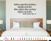 Darkness cannot drive out only light can do that Hate Love Martin Luther King Jr. Wall Quote Saying Removable Vinyl Decal Sticker Room Door