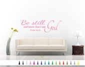 Psalm 46 10 - Be Still know God Decal, Bible Wall Decal, Scripture Wall Decal, Christian Wall Decal, Bible Verse Decal, Religious Decal