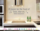 If Music be the food of love, play on William Shakespeare Vinyl Wall Decal. Custom Decoration Quote Sticker. 17 Colors Multiple Size Choice