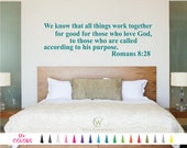 Romans 8 - 28 All Things work who love God Vinyl Decal Bible Verse Scripture Home Décor Sticker Religious Christian Wall Quote