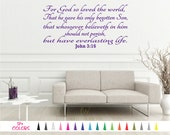 John 3:16 For God so Loved the world Gave his only son Eternal life Bible Verse Wall Decal Quote Sticker Multiple Colors Size Vinyl Decals B