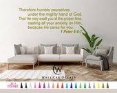 1 Peter 5.6-7 Humble Yourselves under God Cast Anxiety on Him Vinyl Wall Decal Decoration Bible Sticker 19 Colors - Multiple Size Choice