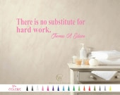 There is no substitute for hard work Thomas A Edison Wall Quote Vinyl Decal Removable Sticker Mirror Room Door Bedroom Art Window