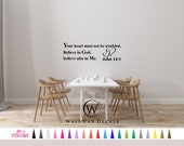 John 14:1 Your Heart must not be troubled, Believe in God Vinyl Wall Decal. Custom Decoration Quote Sticker 19 Colors - Multiple Size Choice