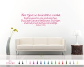 John 3:16 For God so Loved the world Gave his only son Eternal life Bible Verse Wall Decal Quote Sticker Multiple Colors Size Vinyl Decals A