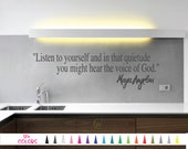 Maya Angelou Wall Decal - Listen to Yourself that Quietude you Might Hear Voice God. Custom Quote Sticker Multiple Colors Size Vinyl Decals