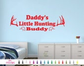 Daddy's Little Hunting Buddy Vinyl Wall Decal. Custom Decoration Quote Sticker. Child Boy Son Deer Antler Saying Duck Head Home Doe Buck