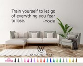 Train Yourself to let go of everything you fear to lose Yoda Wall Quote Vinyl Decal Removable Sticker Mirror Room Door Bedroom Art Window