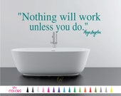 Nothing will work unless you do Maya Angelou Wall Decal - Custom Quote Sticker Multiple Colors Size Vinyl Decals - Inspire Bedroom Art Decor