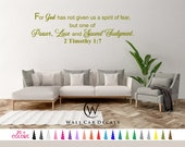 2 Timothy 1:7 Vinyl Wall Decal. God has Given Power Love Sound Judgement Custom Decoration Quote Sticker 19 Colors - Multiple Size Choice