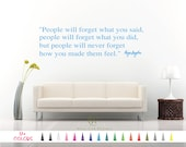 Maya Angelou People will forget what you said did never made feel Wall Quote Saying Sticker Vinyl Decal Mirror Wall Bedroom DIY Home Decor
