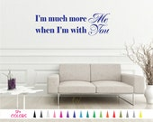 I'm much more me when I'm with you Wall Quote Marriage Saying Vinyl Decal Mirror Living Room Husband and Wife Home Decor Bedroom
