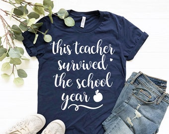 91f530d1 Funny Teacher shirt, Kindergarten teacher shirts, This teacher survived the  school year shirts, teacher tshirt, Teacher appreciation gift