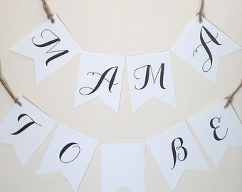 MAMA TO BE Baby Shower Chair Banners