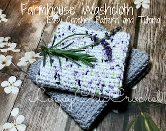 Farmhouse Washcloth Easy Crochet Pattern and Photo Tutorial 2 sizes included, Crochet Washcloth Pattern,