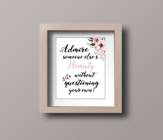 Wall Art Quotes Admire Someone Elses Beauty Without Etsy