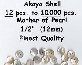 """Akoya 1//2/"""" Shell Mother of Pearl Buttons 20L 18mm  Superior 12 to 1000 pcs"""