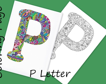 Coloring Letter P Download Adult Coloring Page Hand Drawn Zentangle Inspired The Alphabet Adult Colouring Page Art Relaxing Activity Family