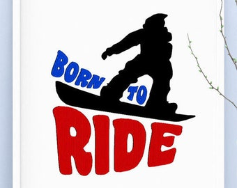Machine Embroidery Design Saying Born To Ride Snowboard Embroidery Art 4 Sizes INSTANT DOWNLOAD