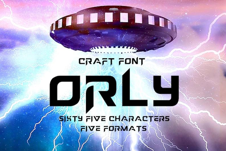 Cricut Alphabet Svg Sci-Fi Futuristic Craft Font Techno Craft Font Modern Fonts Svg Font Orly Modern Svg Font Letters SVG,Alphabet Svg