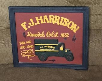 Vintage Repro Wooden Sign,  F.J. Harrison Removals Co. Est. 1832