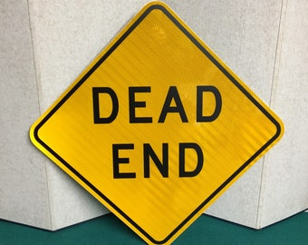 An Authentic DEAD END Pennsylvania Road Sign, Real Street Highway Sign