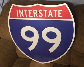 "Vintage Original INTERSTATE 99 Sign Highway Shield NEW OLD Stock Metal Road Highway Sign I-99 Sign Traffic Sign Man Cave Decor 24"" x 24"""