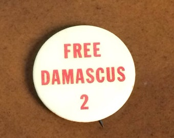 1969 Pinback Button, Free Damascus 2, Vintage Button, Political Pin