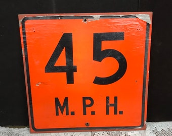 Authentic 1980's Wooden Speed Limit Road Sign 45 MPH Pa Highway Construction Sign