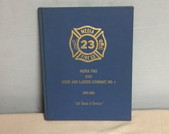 Media 23 Fire Co 1891-1991 Yearbook, 100 Years of Service, Pennsylvania, Fire Station History, Commemorative Firefighter Book