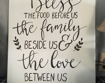 Bless the food before us the family beside us and the love between us. box canvas painting, wall decor