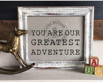Travel Themed Nursery Print - Personalized Baby Sign - You Are Our Greatest Adventure - Gifts for Baby - Gifts from Parents - Adventurer