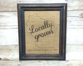 Locally Grown State Baby Burlap Sign Art Print - Natural Cotton Fabric Art Print - Name and Birthday - Baby Gift - Nursery Decor Baby Shower