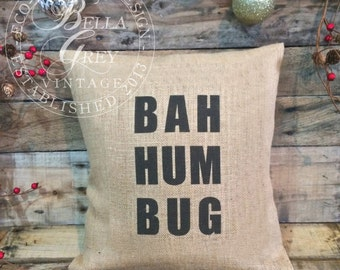 Bah Hum Bug Burlap or Natural Cotton Fabric Pillow Cover - Eco-Friendly - Christmas Decor - Shabby Chic Christmas