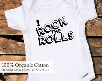 I Rock the Rolls - Organic Cotton Knit Baby Onesie - One Piece Onesie - Gender Neutral Baby Shower Gift - Boy Girl Unisex Infant