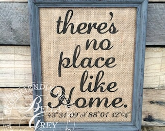 Housewarming Gift for New Home, There's No Place Like Home Sign -  Longitude Latitude Coordinates Burlap Print, Personalized Address Sign