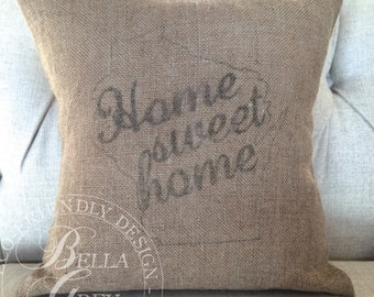Home Sweet Home Burlap Pillow Cover - Choose Your State - Housewarming Gift - Birthday Gift - Hostess Gift - Shabby Chic Decor Wedding Gift