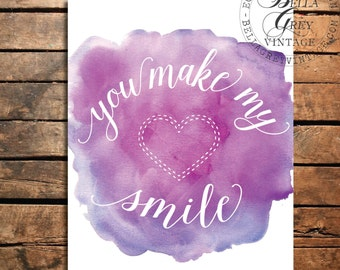 You Make my Heart Smile - Watercolor Art Print - Wedding Gift - Nursery Decor - Anniversary Gift - Baby Shower Gift - Valentine's Day Gift