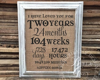 I Have Loved You For Sign - Second Aniversary Gift - 2nd Anniversary - Wedding Gift - Valentine's Day - Engagement Gift Days Countdown
