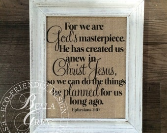 We Are God's Masterpiece - Christian Burlap Sign or Cotton Art Print - Ephesians 2:10