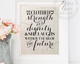 She Is Clothed In Strength & Dignity Print - Christian Linen Burlap Cotton Art Sign - Proverbs 31:25 - Mother Daughter Niece Gift - Baptism