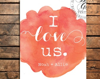 I Love Us - Watercolor Art Print - Wedding Gift - Anniversary Gift - Valentine's Day - Personalized Couple's Names