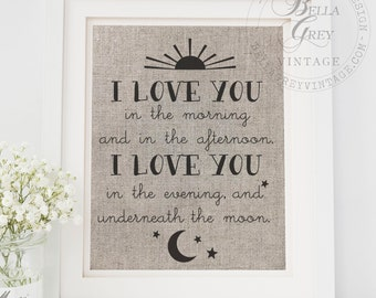 I Love You in the Morning & in the Afternoon I Love You in the Evening Underneath Moon Sign - Nursery Baby Shower Gift - Linen Burlap Cotton